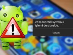 System UI Durduruldu Hatası Nasıl Çözülür?