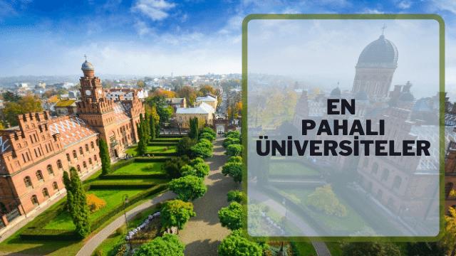 Yurt Dışında En Pahalı ve En Ucuz Üniversiteler