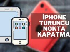 iPhone Turuncu ve Yeşil Nokta